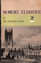 Robert Elsmere by Mrs. Humphrey Ward