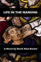Life In The Margins, by David Allan Barker